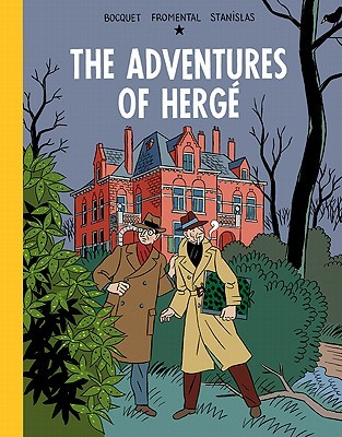 The Adventures of Hergé by José-Louis Bocquet