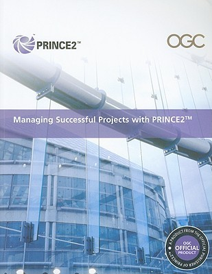 Managing Successful Projects with PRINCE2 by The Stationery Office