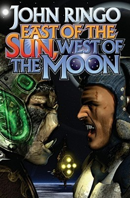 East of the Sun, West of the Moon by John Ringo