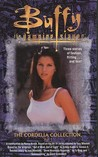 The Cordelia Collection (Buffy the Vampire Slayer: Novelizations, #11)