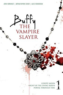 Buffy the Vampire Slayer, Vol. 1 by John Vornholt