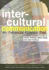Intercultural Communication: An Advanced Resource Book
