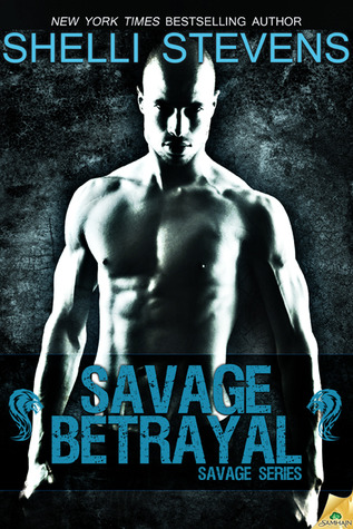 Savage Betrayal (Savage, #2)