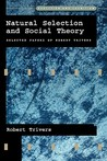 Natural Selection and Social Theory: Selected Papers