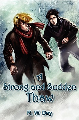 A Strong and Sudden Thaw by R.W. Day