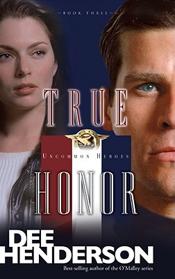 True Honor by Dee Henderson