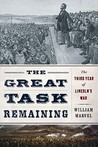 The Great Task Remaining: The Third Year of Lincoln's War
