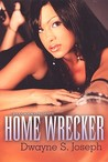 Home Wrecker