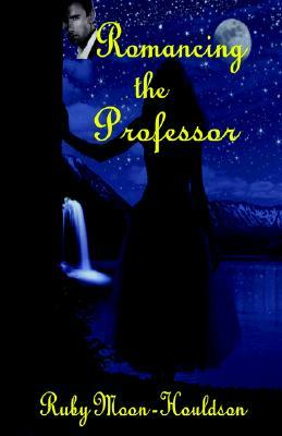 Romancing the Professor