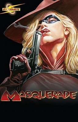 Masquerade, Volume 1 by Alex Ross