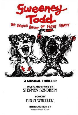 Sweeney Todd by Stephen Sondheim
