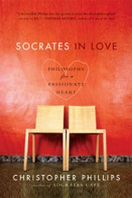 Socrates in Love by Christopher Phillips
