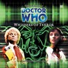 Doctor Who: Whispers of Terror (Big Finish Audio Drama, #3)