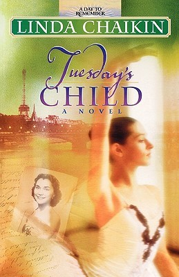 Tuesday's Child by Linda Lee Chaikin