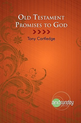 Old Testament Promises to God