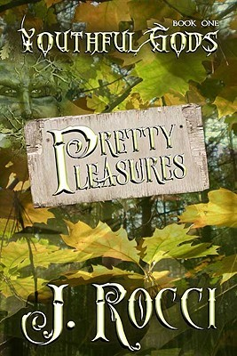 Pretty Pleasures by J. Rocci