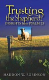 Trusting the Shepherd: Insights from Psalm 23