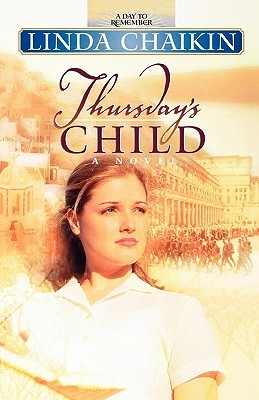 Thursday's Child by Linda Lee Chaikin