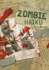 Zombie Haiku by Ryan Mecum