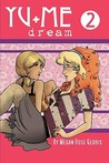 Yu+Me: Dream Volume 2