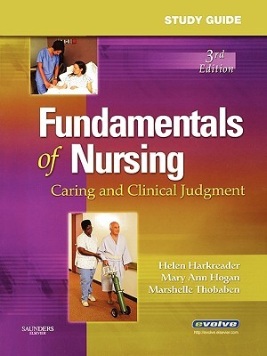 Study Guide for Fundamentals of Nursing: Caring and Clinical Judgment, 3e