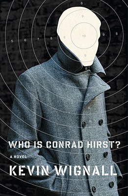 Who is Conrad Hirst? by Kevin Wignall