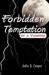 Forbidden Temptation of a Vampire: Sidhi Summer Camp Series