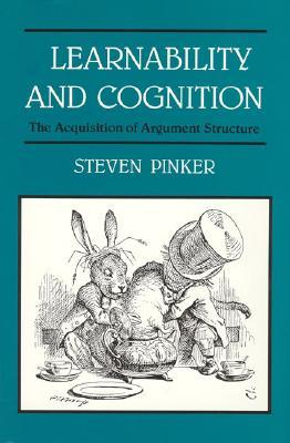 Learnability and Cognition by Steven Pinker