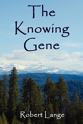 The Knowing Gene by Robert Lange