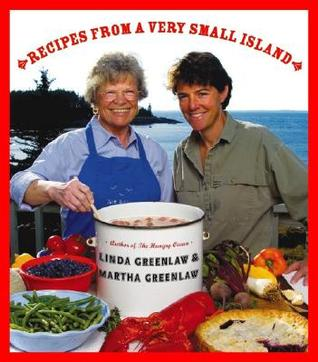 Recipes from a Very Small Island by Linda Greenlaw