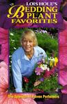 Lois Hole's Bedding Plant Favorites
