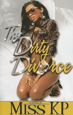 the dirty divorce by miss kp reviews discussion