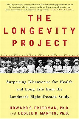The Longevity Project by Howard S. Friedman