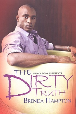 Dirty Truth by Brenda Hampton