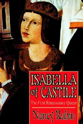 Isabella of Castile by Nancy Rubin Stuart