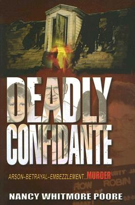 Deadly Confidante by Nancy Whitmore Poore