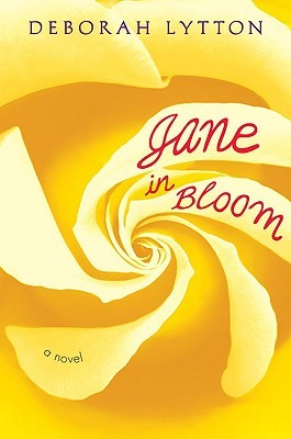 Jane In Bloom by Deborah Lytton