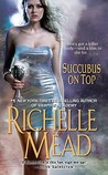 Succubus On Top (Georgina Kincaid, #2)