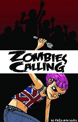 Zombies Calling! by Faith Erin Hicks
