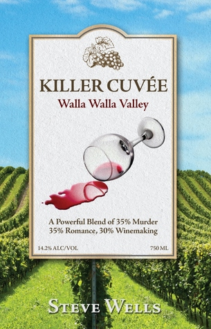 Killer Cuvee by Steven   Wells