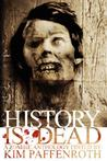 History is Dead: A Zombie Anthology