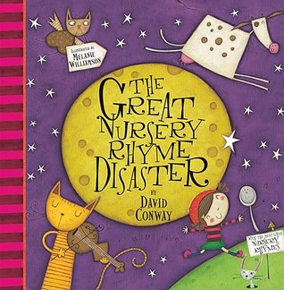 The Great Nursery Rhyme Disaster by David Conway