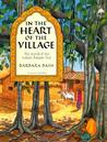 In the Heart of the Village : The World of the Indian Banyan Tree