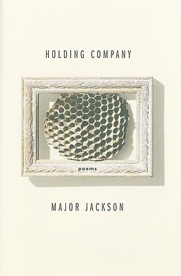 Holding Company by Major Jackson