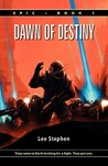 Epic: Dawn of Destiny