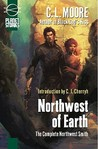 Northwest of Earth (Complete Northwest Smith)