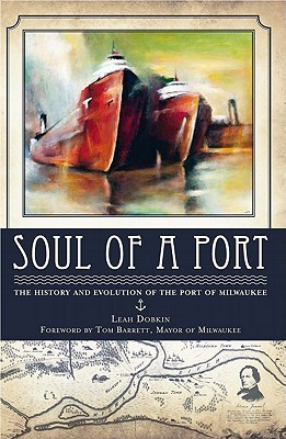 Soul of a Port by Leah Dobkin