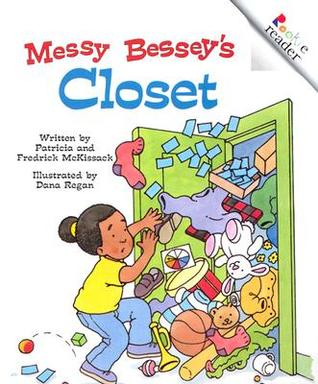 Messy Bessey's Closet by Patricia C. McKissack