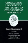 "Concluding Unscientific Postscript to ""Philosophical Fragments"" (Kierkegaard's Writings, Volume 12, Part 1)"
