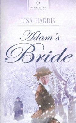 Adam's Bride by Lisa Harris